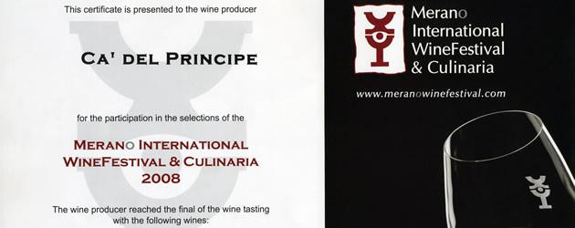 Moscato d'Asti D.O.C.G. 2007 and Dolcetto d'Alba D.O.C. 2006 Merano Wine Festival.